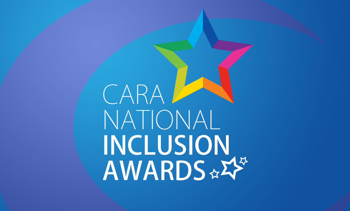 The CARA National Inclusion Awards