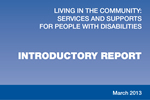 Living in the Community: Introductory Report