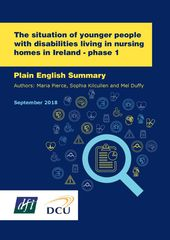 Plain English Version - The situation of younger people with disabilites living in nursing homes in Ireland - phase 1